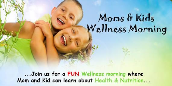 Moms & Kids Wellness Morning